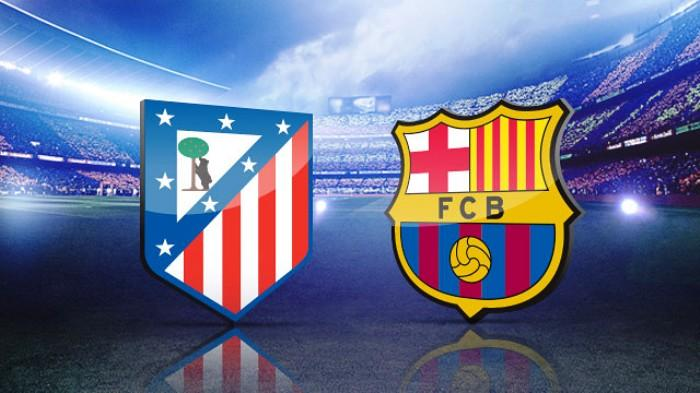Download image Atletico Madrid Vs Barcelona Susunan Pemain PC, Android ...