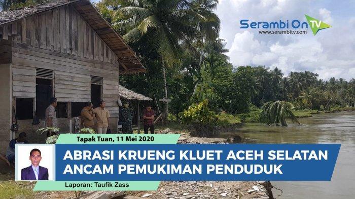 Untuk diketahui, abrasi di Daerah Aliran Sungai Krueng Kluet, Aceh Selatan ini sudah berlangsung bertahun-tahun. Namun hingga kini belum ada penanganan serius, padahal sudah belasan rumah warga yang dibongkar akibat abrasi tersebut.