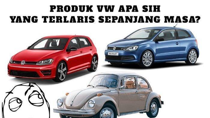 Dikenal sebagai Produsen Mobil Terbesar di Dunia, Ternyata Ini Produk Volkswagen Paling Laris