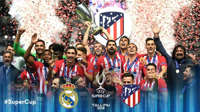 Hasil UEFA Super Cup 2018 - Atletico Juara Piala Super Eropa dan Buyarkan Mimpi Hattrick Real Madrid