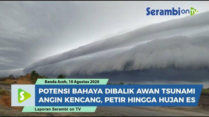 Awan 'Tsunami' Gegerkan Nagan dan Aceh Barat