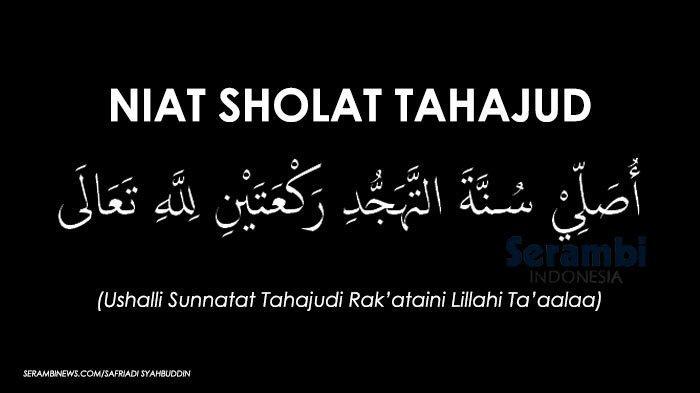 Doa Setelah Shalat Tahajud yang Dibacakan Nabi Muhammad SAW Serta Keutamaan Shalat Tahajud