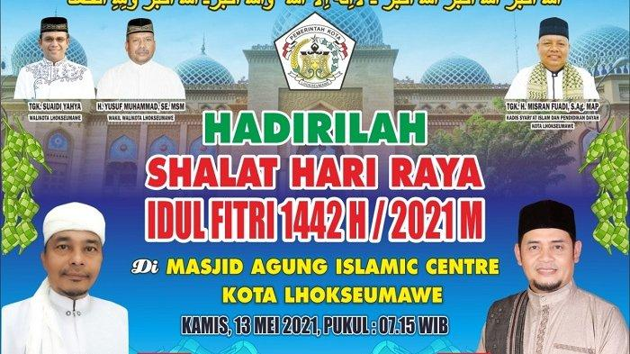 Shalat Ied Idul Fitri Di Lhokseumawe Dipusatkan Di Islamic Center Ini Imam Dan Khatibnya Serambi Indonesia
