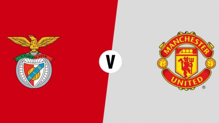 LIVE STREAMING Benfica vs Manchester United, Nonton di SINI