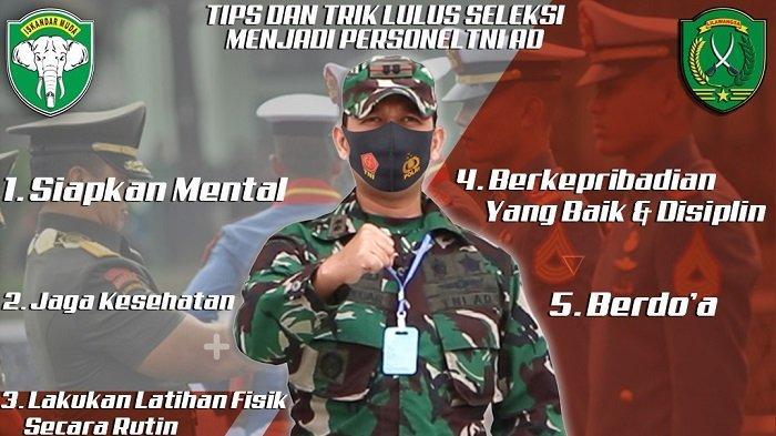 Dandim 0104/Atim Bagi 5 Tips Agar Lulus Seleksi Menjadi Prajurit TNI-AD