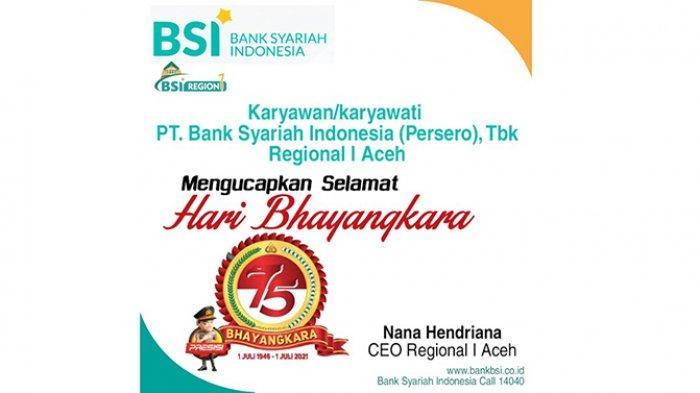 PT. Bank Syariah Indonesia Regional I Aceh Mengucapkan Selamat  Hari Bhayangkara  Ke-75