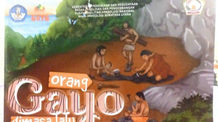 Balai Arkeologi Sumatera Utara Terbitkan Buku Kehidupan Orang Gayo Prasejarah, Begini Kisahnya