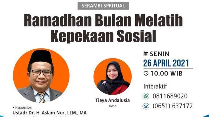 Serambi Spiritual Pekan Ketiga Ramadhan 1442 H, Ini Daftar Pemateri dan Link Live Streaming