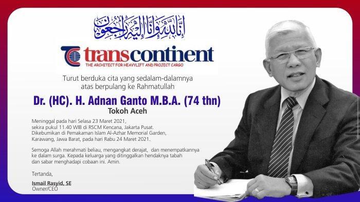Ucapan Duka dari PT Trans Continent atas Meninggalnya Adnan Ganto bin Hasan Basri Ganto