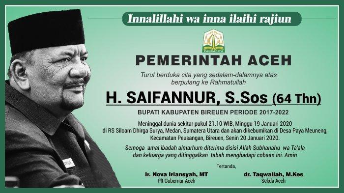 Ucapan Duka Cita dari Pemerintah Aceh atas Berpulang ke Rahmatullah H Saifannur Bupati Bireuen