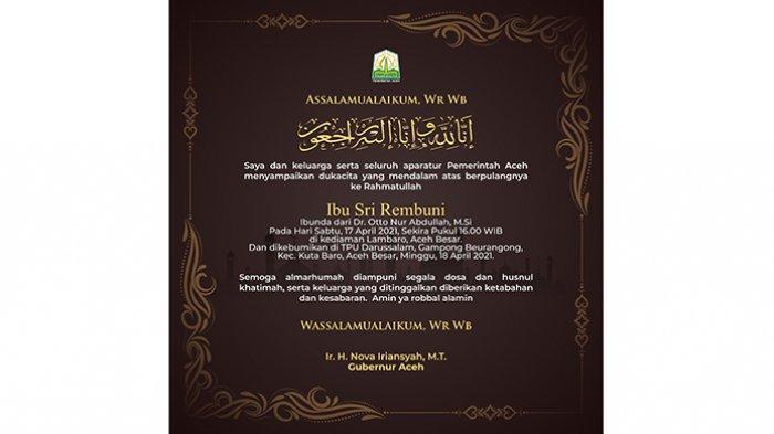 Ucapan Duka Cita dari Pemerintah Aceh atas Berpulang ke Rahmatullah Ibu Sri Rembuni