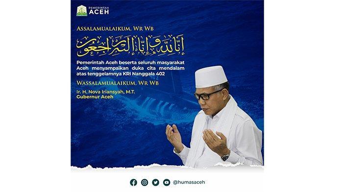Pemerintah Aceh menyampaikan duka cita mendalam atas tenggelamnya KRI Nanggala 402