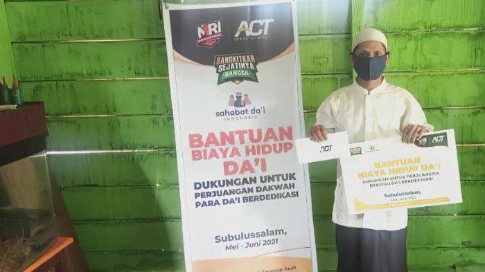 Berdakwah dalam Kondisi Serba Keterbatasan, ACT Salurkan Bantuan Biaya Hidup Dai Perbatasan di Aceh