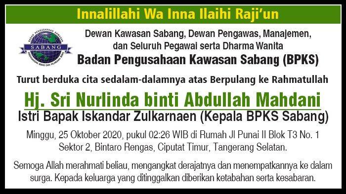 Ucapan Duka Cita dari BPKS  atas Berpulang ke Rahmatullah Hj. Sri Nurlinda binti Abdullah Mahdani