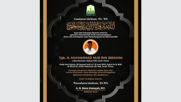 Ucapan Duka dari Gubernur Aceh atas berpulangnya ke Rahmatullah Tgk. H. Muhammad Nur bin Ibrahim