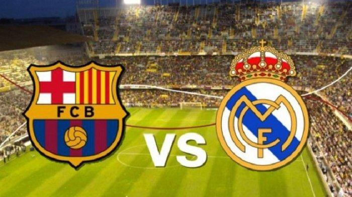 Link Live Streaming Barcelona vs Real Madrid, Laga El Clasico pada Pukul 02.00 WIB