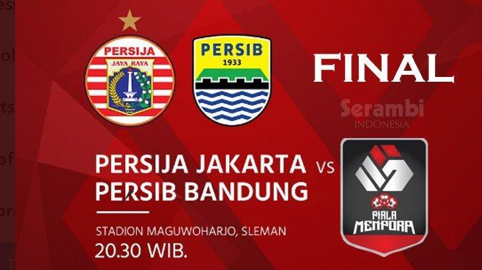 Jadwal Final Piala Menpora 2021 Persija Jakarta Vs Persib Bandung Malam Ini, Prediksi Line Up