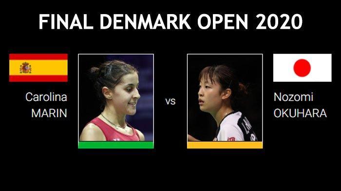Final Denmark Open 2020 - Head to Head 10 Finalis, Carolina Marin dan Nozomi Okuhara Rekor