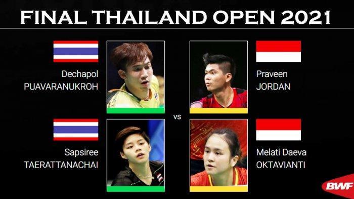 Jadwal Final Thailand Open 2021 - Praveen/Melati dan Greysia/Apriyani Hadapi Wakil Tuan Rumah