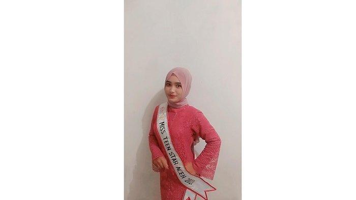 Maratun Wakili Aceh ke Pemilihan Miss Teen Star Indonesia 2021, Ini Profilnya