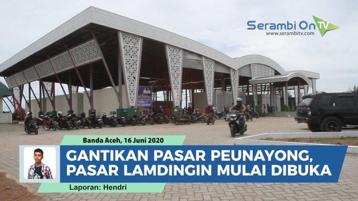 Masih Ada Kekurangan, Pemko Banda Aceh Masih Terus Benahi Pasar Lamdingin