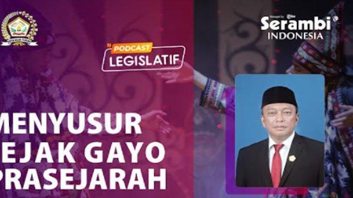Ketua DPRK Aceh Tengah Arwin Mega Bahas Jejak Gayo Prasejarah Disiarkan Live Serambinews