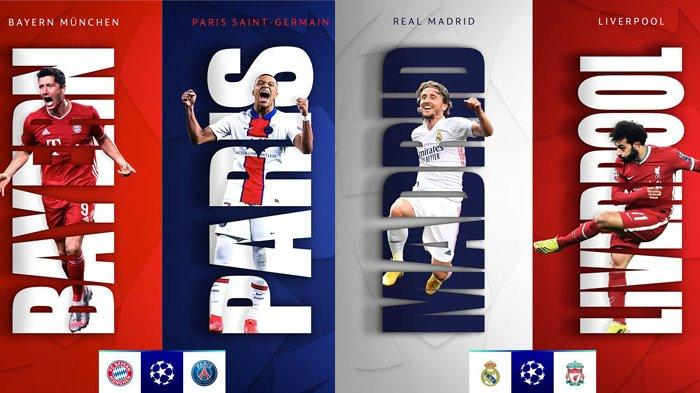 Perempat Final Liga Champions, Real Madrid Vs Liverpool dan Bayern Muenchen Vs PSG