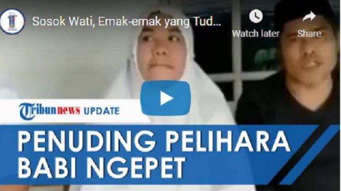 Usai Viral karena Tuduh Tetangganya Kaya Lantaran Pelihara Babi Ngepet, Ibu Wati Diusir & Minta Maaf