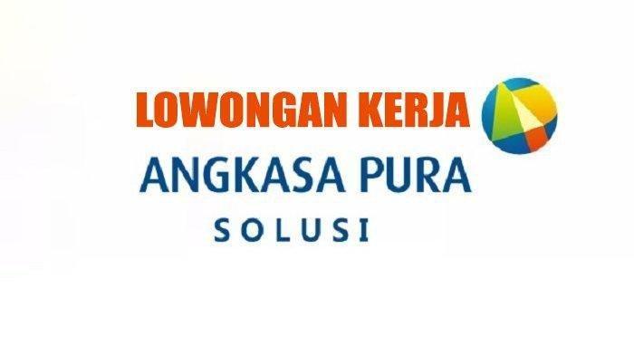 Lowongan Kerja BUMN Dua Anak Perusahaan Angkasa Pura I, Simak Syaratnya, Dibuka Hingga 23 Oktober