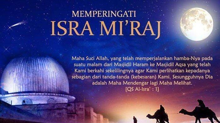 Yuk, Perbanyak Amalkan Bacaan Doa Ini Saat Malam Isra Mikraj, Setelahnya Hingga Bulan Ramadhan
