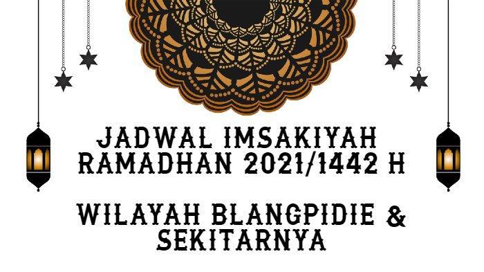 Jadwal Imsakiyah Puasa Ramadhan 1442 H/2021 M untuk Wilayah Blangpidie dan Sekitarnya