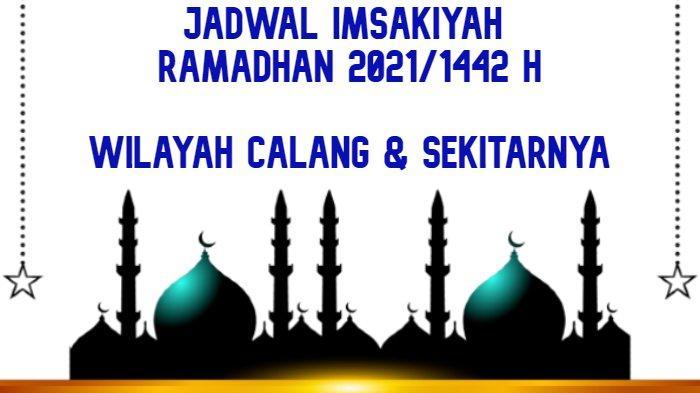 Jadwal Puasa 2021 dan Jadwal Imsakiyah Ramadhan 1442 H Wilayah Calang Sekitarnya Mulai 13 April 2021
