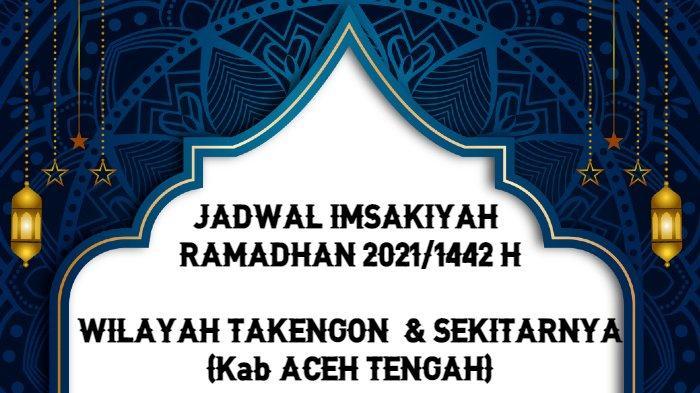 Jadwal Imsakiyah Ramadhan 2021/1442 H untuk Wilayah Takengon dan Sekitarnya