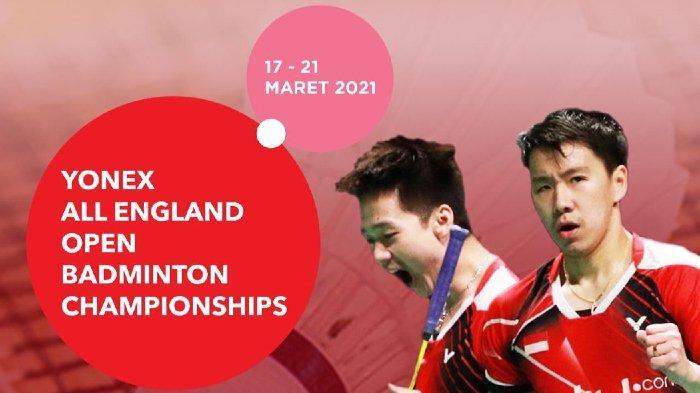 Jadwal Lengkap Siaran Langsung All England 2021, Mulai 17 Maret Pukul 16.00 WIB Live di TVRI