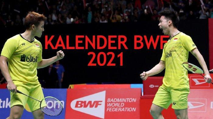 Kalender BWF 2021 - Thailand Gelar Dua Kali Super 1000 dan World Tour Finals 2020 di Januari