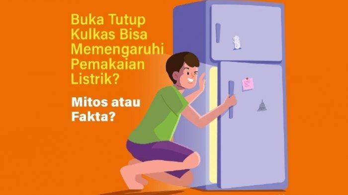 Kebiasaan Buka Tutup Pintu Kulkas Bisa Sebabkan Tagihan Listrik Meningkat, Begini Penjelasan PLN