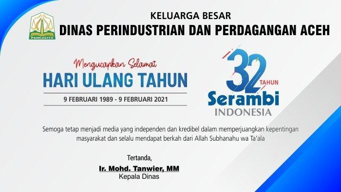 Ucapan Selamat HUT ke-32 Serambi Indonesia dari Dinas Perindustrian Dan Perdagangan Aceh