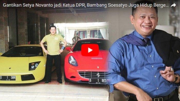 Resmi Jabat Ketua DPR RI Gantikan Setya Novanto, Bambang Soesatyo Hidup Bergelimang Harta