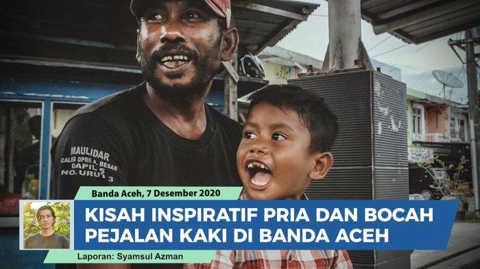 VIRAL Kisah Bapak dan Anak Pemulung Berjalan Kaki di Banda Aceh, Tuai Respon Haru dan Positif