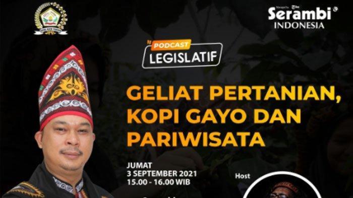 Besok, Wakil Ketua DPRK Aceh Tengah Kupas soal Pertanian, Kopi Gayo & Pariwisata, Disiarkan Live