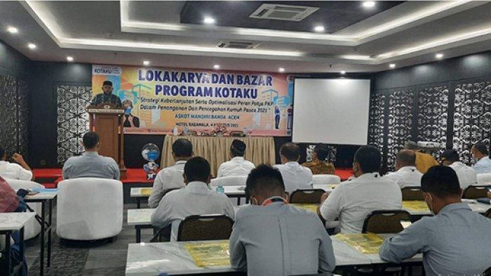 Lokakarya dan Bazar Program KOTAKU dilaksanakan di Banda Aceh, Rabu (4/8/2021)