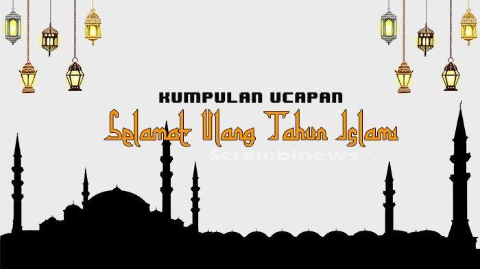 Kumpulan Ucapan Ultah Islami Pakai Kata Barakallahu Fii Umrik Sampaikan Pada Teman Hingga Keluarga Serambi Indonesia