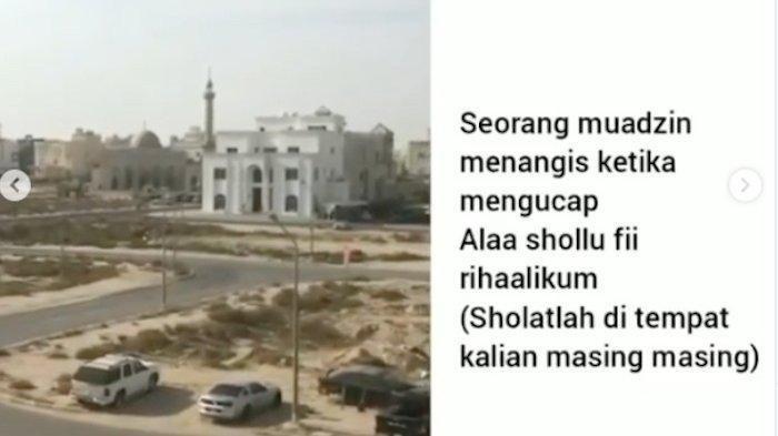 Gara-gara Corona, Muazin di Kuwait Menangis Saat Azan 'Salatlah di Rumah Kalian', Masjid Ditutup