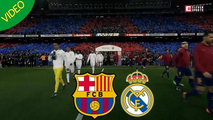 Link Siaran Langsung SCTV Barcelona vs Real Madrid, Susunan Pemain Laga El Clasico Pukul 22.15 WIB