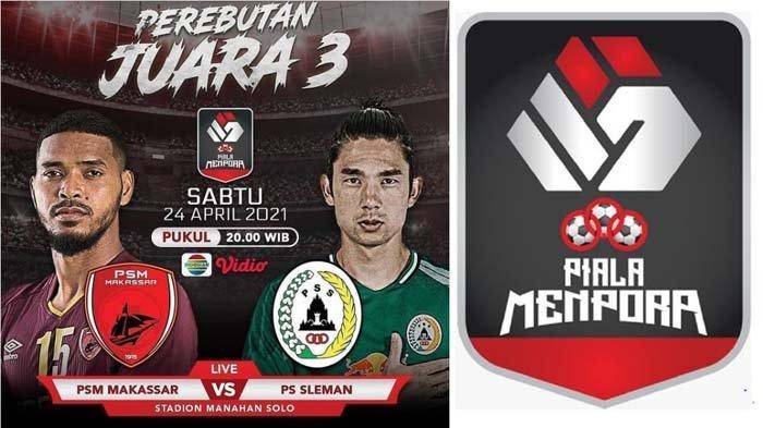 Live Streaming PSM Makassar vs PS Sleman, Rebut Juara 3 Piala Menpora, Siaran Langsung di Indosiar