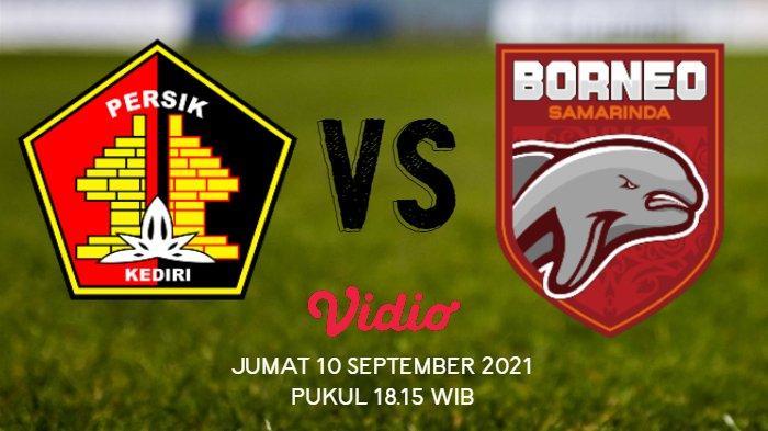 Live Streaming Persik Kediri vs Borneo FC, Kick Off Pukul 18.15 WIB, Macan Putih Unjuk Kualitas