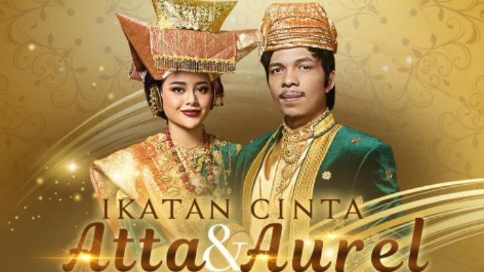 Link Live Streaming Spesial Syukuran Akad Atta Halilintar dan Aurel Hermansyah, Mulai Sore Ini!