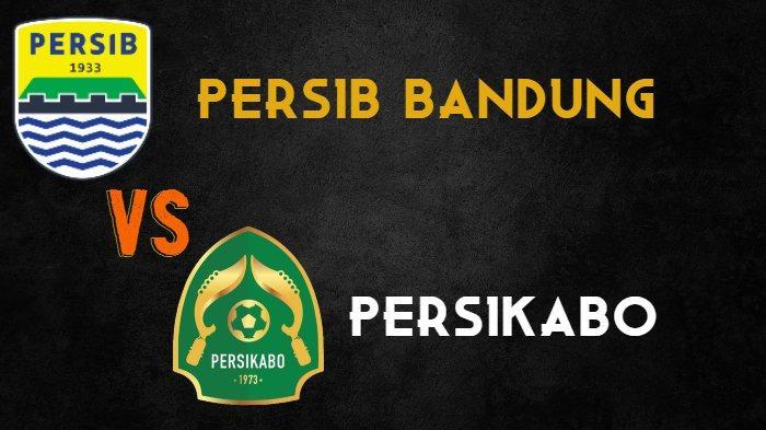 Liga 1 2021 - Live Streaming Indosiar Persib Bandung vs Persikabo, Tanding Malam Ini Pukul 19.00 WIB