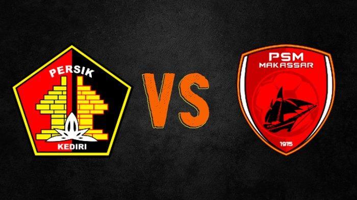Live Streaming Persik Kediri vs PSM Makassar Sesaat Lagi, Pertemuan Dua Mantan Juru Racik Arema FC