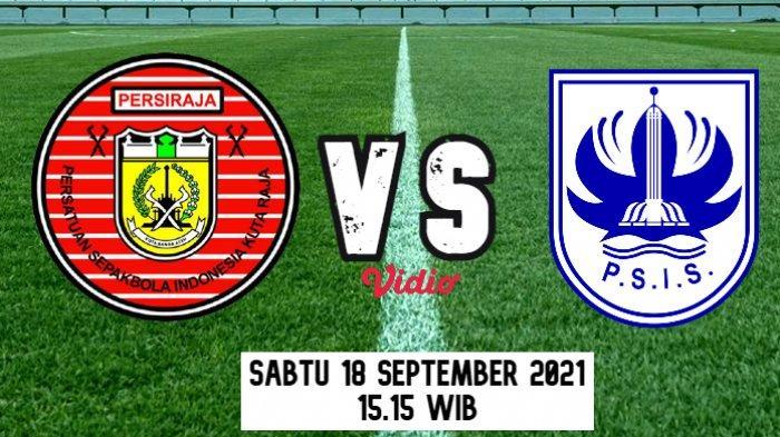 Sudah Kick Off ! Ini Line Up Pemain Persiraja Banda Aceh dan PSIS Semarang